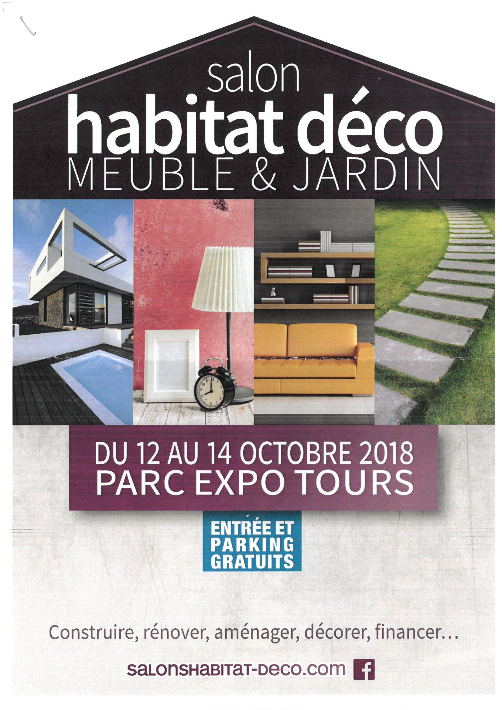 Salon de l 39 habitat de tours 12 14 octobre 2018 - Salon habitat bordeaux ...