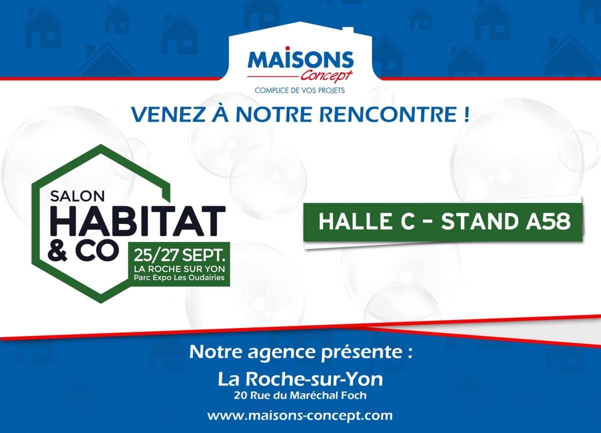 Maisons Concept au salon habitat & co La Roche sur yon