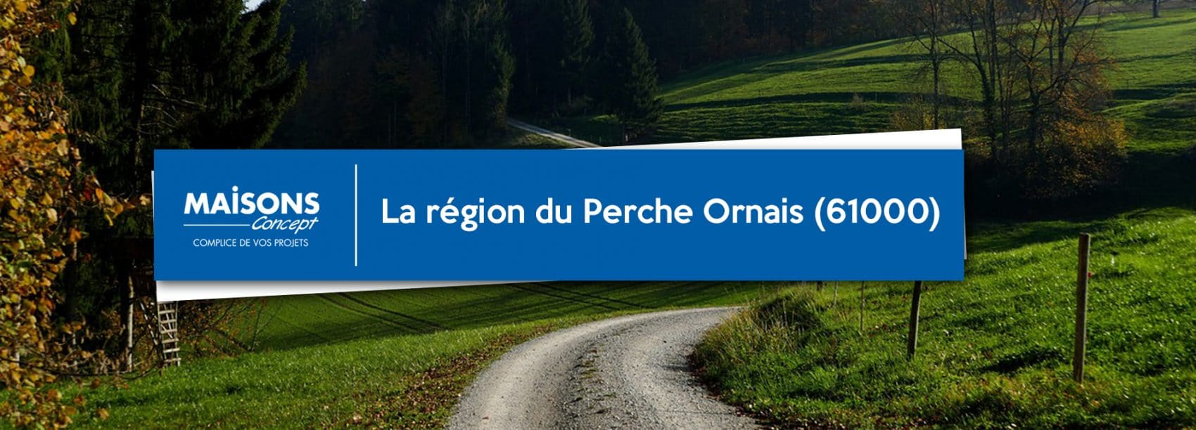 la région du Perche Ornais